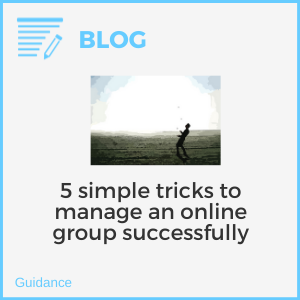 5 simple tricks to manage an online group successfully