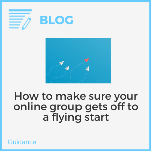How to make sure your online group gets off to a flying start