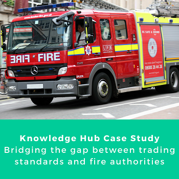 Case study - Bridging the gap between trading standards and fire authorities