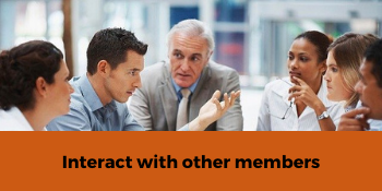 Interact with members