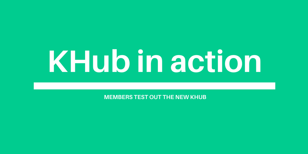 KHub in action: members test out the new KHub