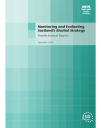 Monitoring and Evaluating Scotland's Alcohol Strategy