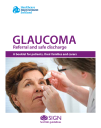 SIGN Guideline for patients - Glaucoma, referral and safe discharge